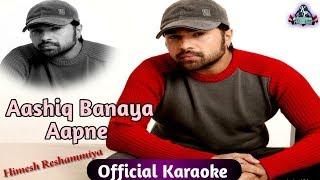 Karaoke Aashiq Banaya Aapne Hindi Song Karaoke Music By DJ SK Delhi