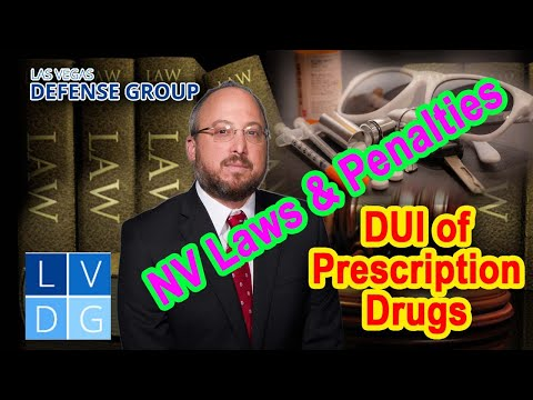 Can I get a DUI in Nevada for medicine prescribed by my doctor?