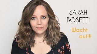 Sarah Bosetti – Wacht auf!!!