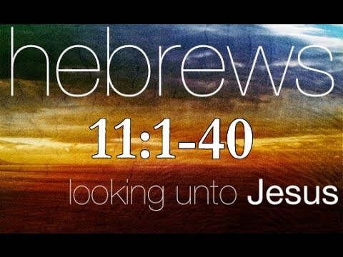 Hebrews 11 Bible Study - Calvary Chapel Deerfield Beach