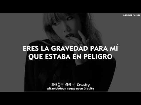TAEYEON - GRAVITY (Sub Español   Hangul   Roma) HD