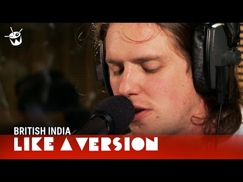British India  White Town Your Woman for Like A Version