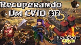CLASH OF CLANS - RECUPERANDO UM CV10 #12 UPANDO RAINHA PARA O LEVEL 10 E GIGANTE PARA O LEVEL 6