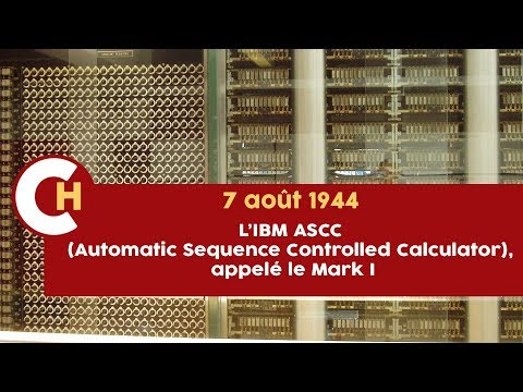 L'IBM ASCC (Automatic Sequence Controlled Calculator), appelé le Mark I
