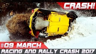 Week 9 March 2017 Racing and Rally Crash Compilation