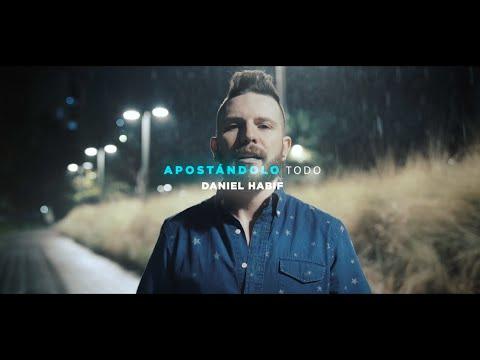 APOSTÁNDOLO TODO - Daniel Habif
