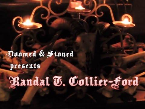 Wax &  Bones: Randal T. Collier-Ford LIVE