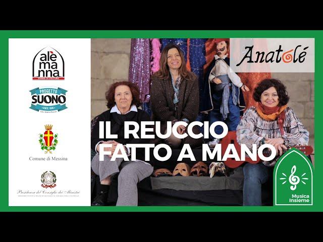 Compagnia Anatolè - Il Reuccio fatto a mano