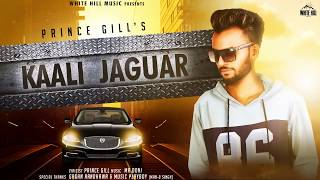 Kaali Jaguar (Motion Poster) Prince Gill | Rel. on 26th Sep | White Hill Music