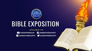 WATCH Ang Dating Daan Bible Exposition - June 23 2021 7PM PH Time