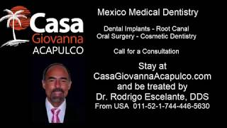 mexico medical dentistry - mexico dental implants - mexico medical tourism - mexico dentist