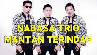 Nabasa Trio Mantan Terindah