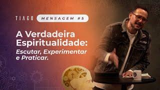 A VERDADEIRA ESPIRITUALIDADE (Mensagem e Testemunhos) - feat. Lloyd Jones   Série em Tiago   Ep. 5