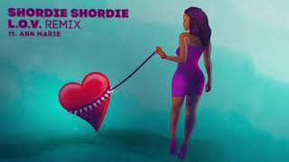 Shordie Shordie - L.O.V. Remix feat. Ann Marie (Official Visualizer)