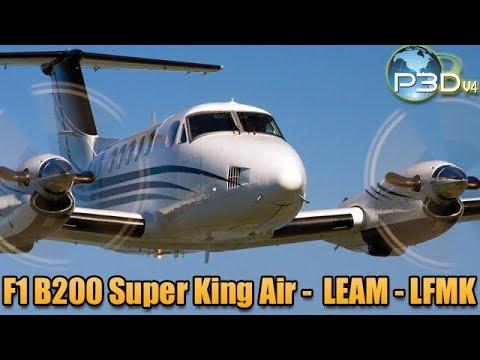[P3Dv4] Flight1 Super King Air B200 - LEAM-LFMK - Aprox peligrosa