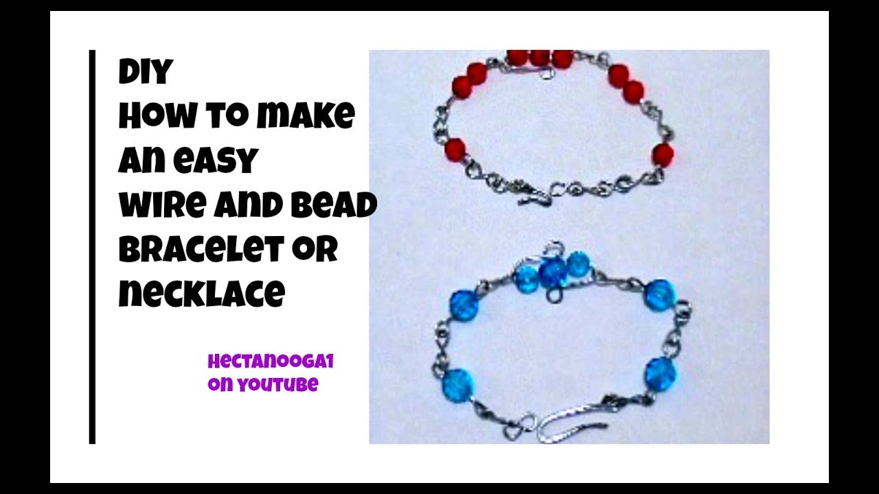 Diy Easy Wire And Bead Bracelet Or Necklace Jewelry Making