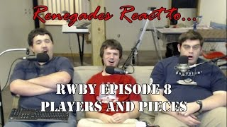 Renegades React to... RWBY Episode 8: Players and Pieces