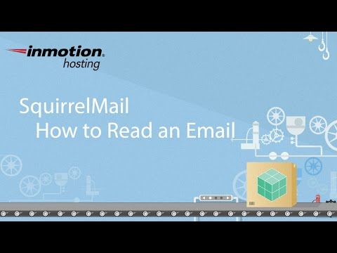 Squirrel Mail Tutorial Series 3 of 12 - How to Read an Email