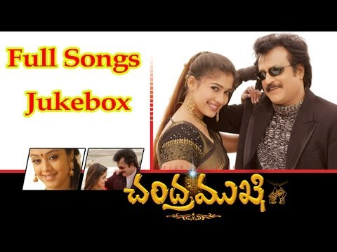 Chandramukhi Telugu Movie Full Songs || jukebox || Rajinikanth,Nayantara