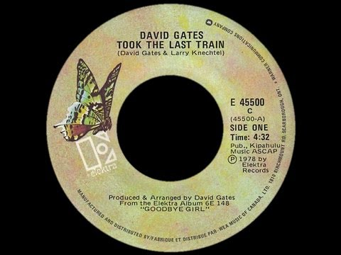 David Gates ~ Took The Last Train 1978 Disco Purrfection Version