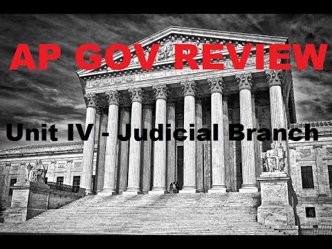 AP Gov Review: Structure of the Federal Court System - Unit 4 - Judicial Branch - Parts 1 & 2