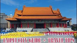 Taipei City Guide + Travel Tips (Taiwan - 臺北市)