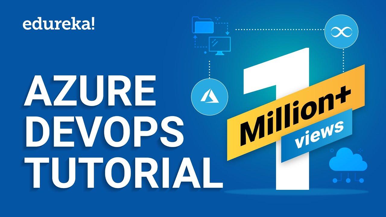 Azure DevOps Tutorial For Beginners | Azure DevOps CI/CD Pipeline | Edureka