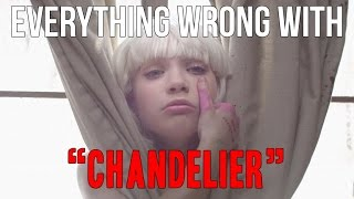 """Everything Wrong With Sia - """"Chandelier"""""""