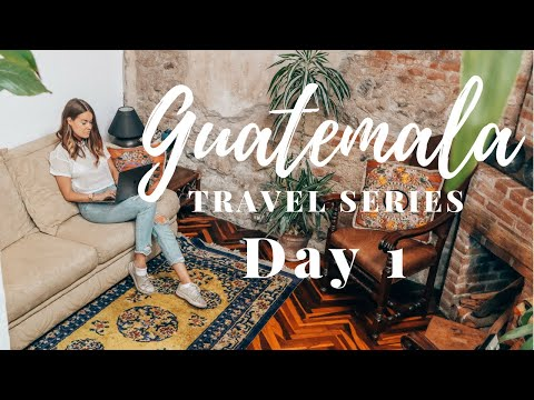 GUATEMALA DAY 1 - HOUSE TOUR | LAST PARTY IN NEW YORK