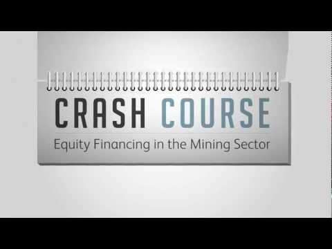 Crash Course:  Equity Financing in the Mining Sector