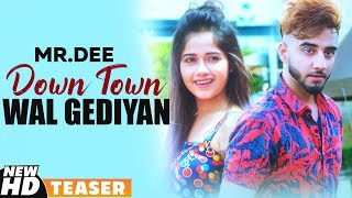 Teaser | Downtown Wal Gediyan | Mr Dee ft Jannat Zubair | Western Penduz | Releasing On 10 Aug