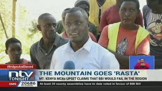 Mount Kenya region goes 'rasta' and passes the BBI bill