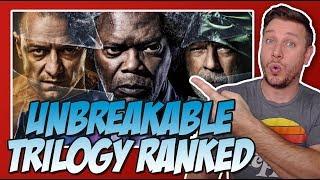 Unbreakable Trilogy Ranked!  (w/ Glass & Split)