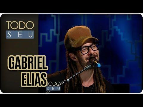 Gabriel Elias - Todo Seu (13/11/17)