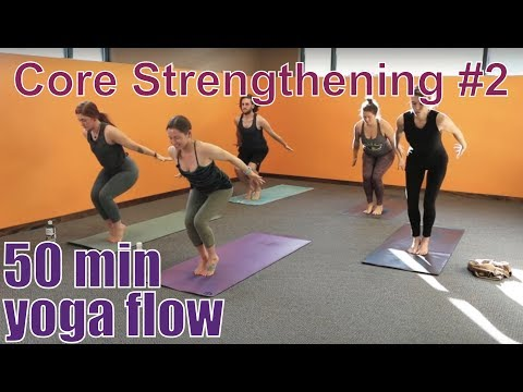 50 Minute Yoga Class Core Strengthening 2 Youtube