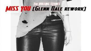 The Rolling Stones - Miss You (Glenn Dale