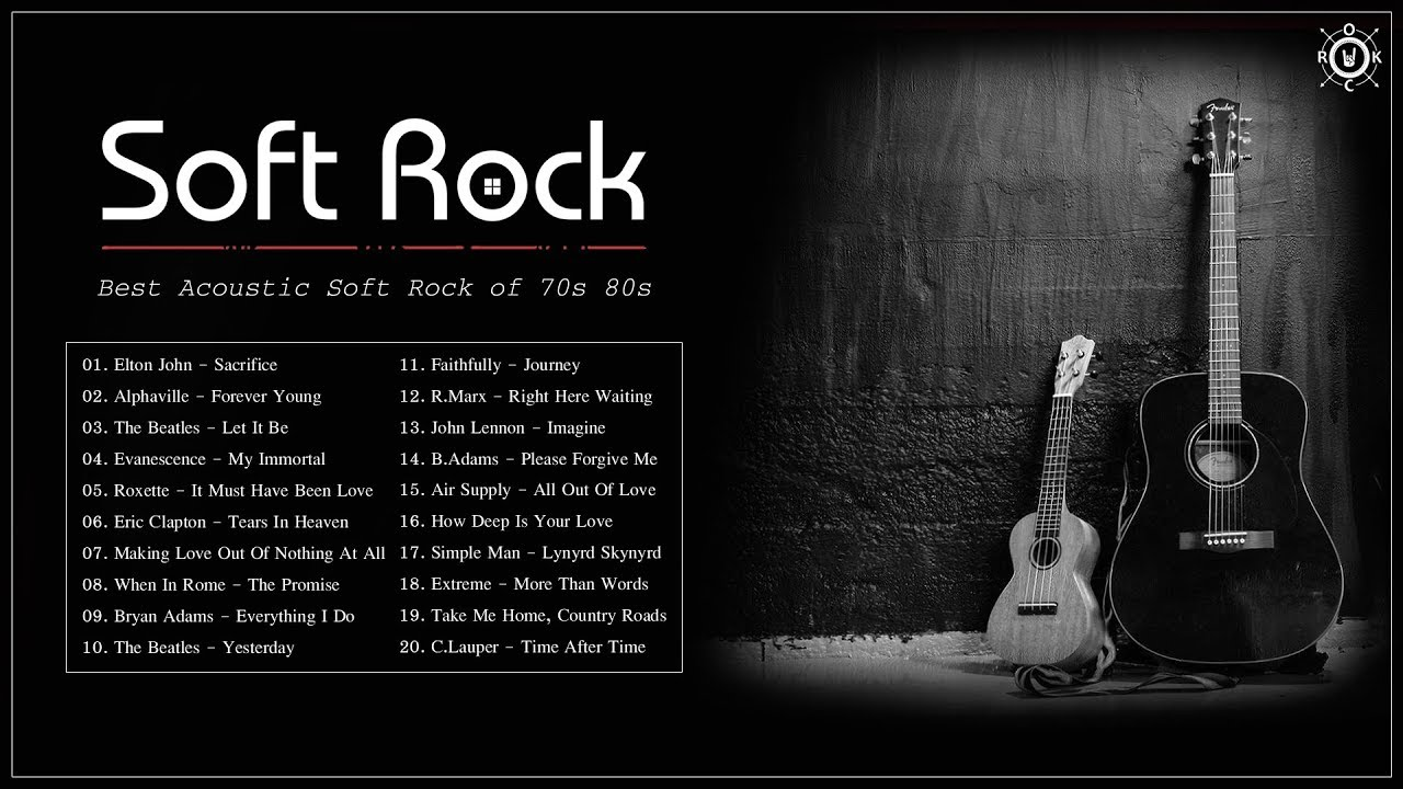 Acoustic Soft Rock Best Soft Rock Songs Of 70s 80s Youtube