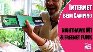 Internet beim Camping - Netgear nighthawk M1 und freenet FUNK   Happy Camping