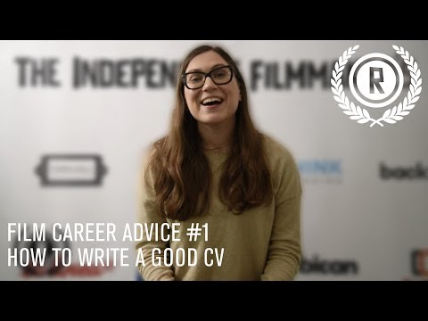 HOW TO GET INTO THE FILM INDUSTRY / CV ADVICE