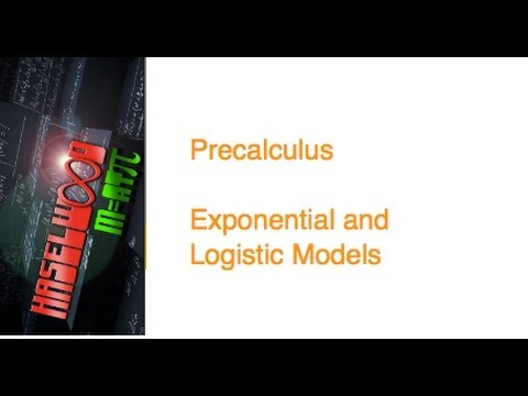 Precalculus - 3 2 Notes: Exponential and Logistic Modeling