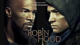 Audiomachine - Dark Crusaders (Robin Hood Trailer Music)