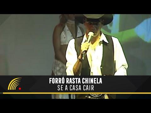 Se a Casa Cair - Forró Rasta Chinela (Show 2004)