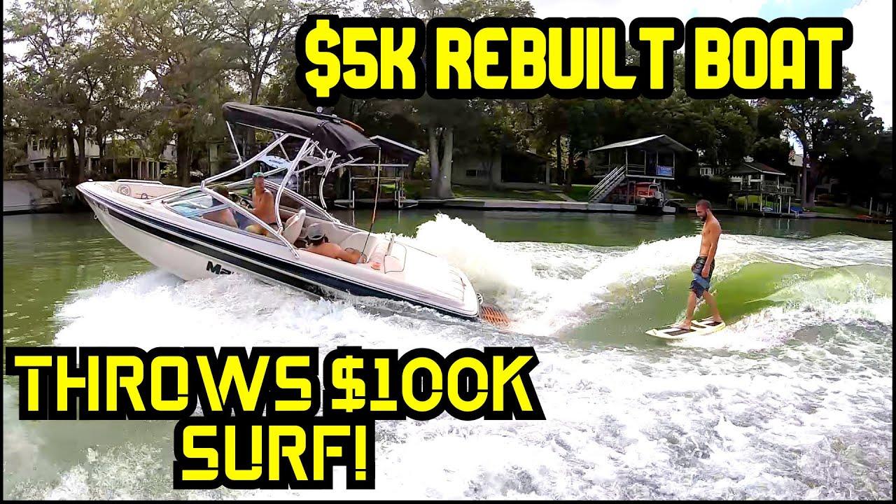 Budget Boat Mastercraft MariStar Rebuild Complete IT SURFS!