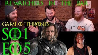 "ReWatchers: Game of Thrones S1E05 ""The Wolf and the Lion"""
