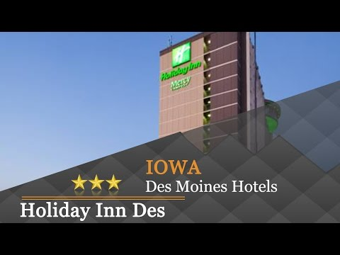 Holiday Inn Des Moines-Downtown-Mercy Campus - Des Moines Hotels, Iowa