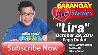 Barangay Love Stories October 29, 2017 Lira