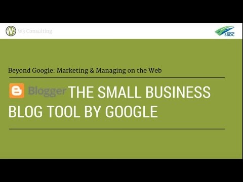 Blogger, the Small Business Blog Tool By Google