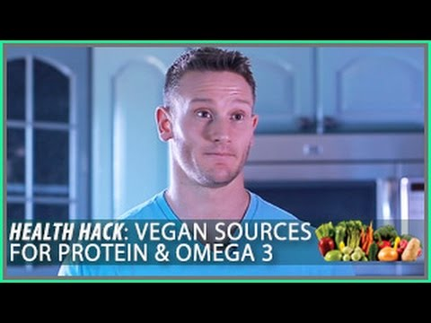 Protein & Omega 3 Sources for Vegans: Health Hack- Thomas DeLauer