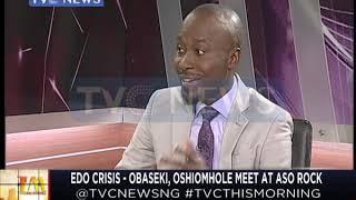 Edo Crisis: Obaseki, Oshiomhole meet at Aso Rock