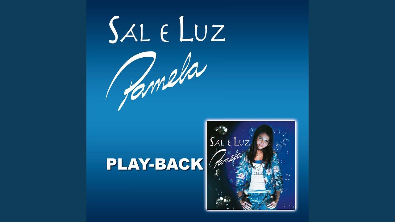 playback pamela sal e luz